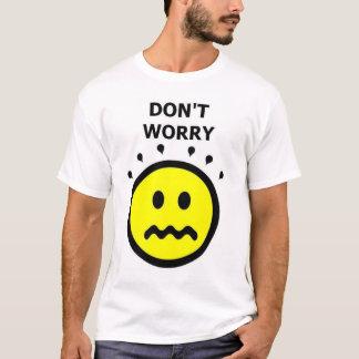 Camiseta Não se preocupe, esteja-se feliz