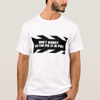 Camiseta Não se preocupe, nós pode fixá-lo no cargo