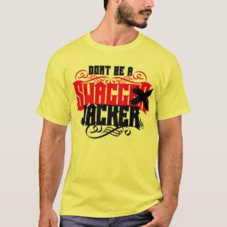 """Camiseta """"Não seja t-shirt de Swagg um Jacker"""""""
