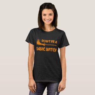 Camiseta não seja uma bruxa básica