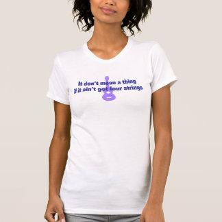 Camiseta Não significa uma coisa se não obteve quatro