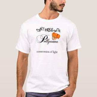Camiseta Não suje com Pollyanna!