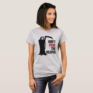 """Camiseta """"Não tema a ceifeira """""""