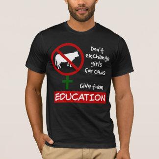 Camiseta Não troque meninas por vacas, dão-lhes a educação