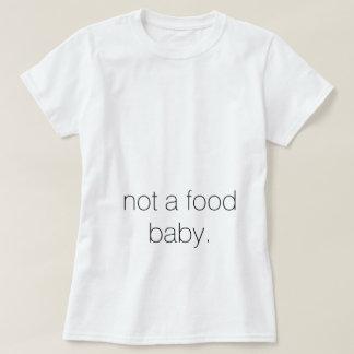 Camiseta não um bebê da comida. T-shirt para ela