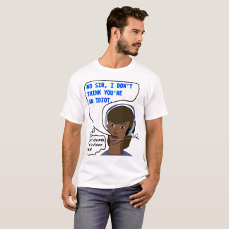 Camiseta Não um idiota
