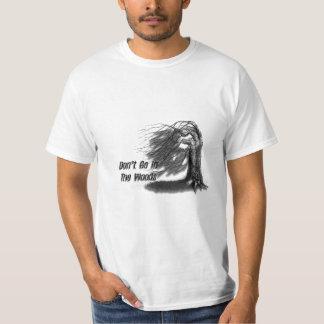 Camiseta Não vá nas madeiras