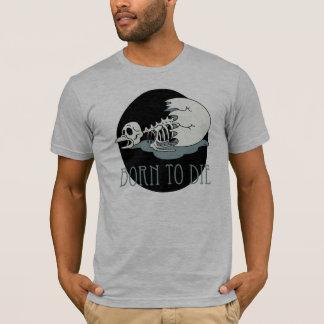"""Camiseta """"Nascer a morrer """""""