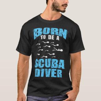 Camiseta Nascer a ser um mergulhador de mergulhador