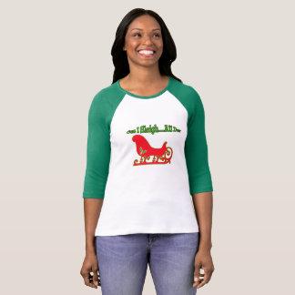 Camiseta Natal engraçado Cuz mim t-shirt do trenó… o dia