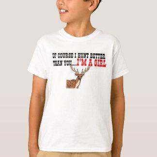 Camiseta Naturalmente eu caço melhor do que você….Eu sou