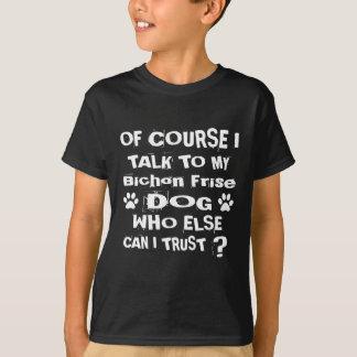 Camiseta Naturalmente eu falo a meu design do cão de Bichon