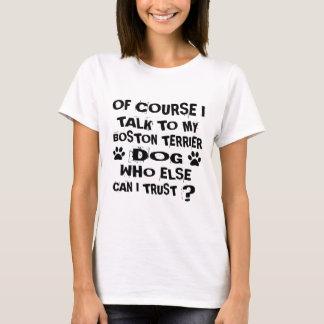 Camiseta Naturalmente eu falo a meu design do cão de BOSTON