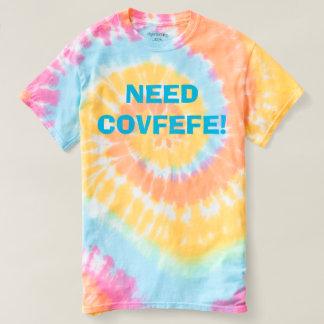 Camiseta NECESSIDADE COVFEFE! tintura pastel engraçada do