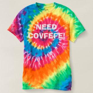 Camiseta NECESSIDADE COVFEFE! tshirt engraçado da tintura