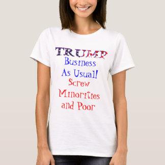 Camiseta Negócio do trunfo como de costume