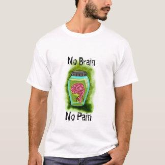 Camiseta Nenhum cérebro nenhum t-shirt da dor