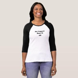 Camiseta NENHUM FANTOCHE! - Diz o t-shirt de todas as