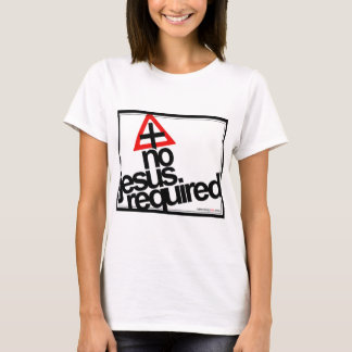Camiseta Nenhum Jesus exigido, texto preto