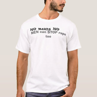 Camiseta NENHUM meio NENHUM, HOMENS pode PARAR a violação