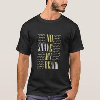 Camiseta Nenhum shave minha barba novembro!
