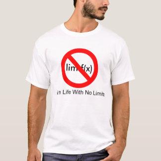 Camiseta nenhum sinal, vida viva sem limites, lim f (x)