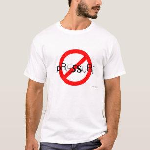 Camiseta Nenhum T da pressão
