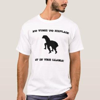 Camiseta Nenhum tempo para explicar….OBTENHA NO LAMA!
