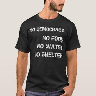 Camiseta NENHUMA democracia, NENHUM Nuthin'.