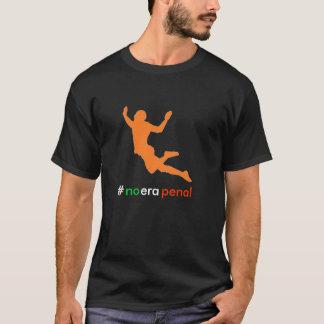 Camiseta Nenhuma era penal