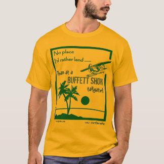 Camiseta Nenhuma mostra de Buffett do lugar .....