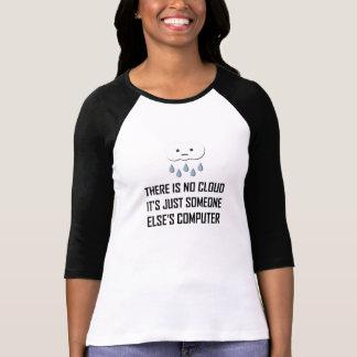 Camiseta Nenhuma nuvem alguma outra pessoa computador