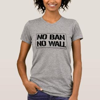 Camiseta Nenhuma proibição nenhuma parede - estêncil do
