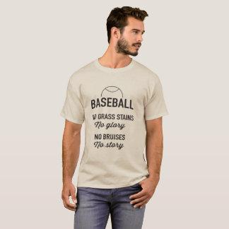 Camiseta Nenhumas manchas da grama, nenhuma glória;