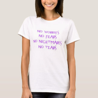 Camiseta Nenhumas preocupações nenhuns medos nenhuns