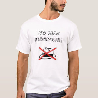 Camiseta Nenhuns Fedoras do Mas!!!