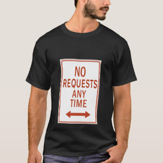 Camiseta Nenhuns pedidos