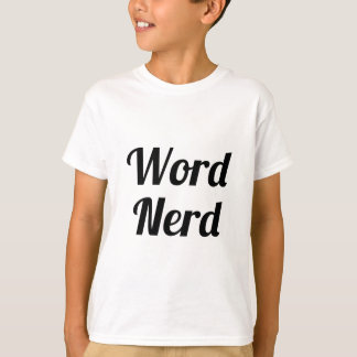 Camiseta Nerd da palavra