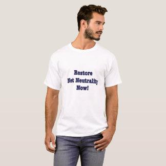 Camiseta Neutralidade líquida da restauração agora!