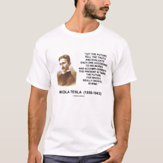 Camiseta Nikola Tesla deixou o futuro dizer as citações da