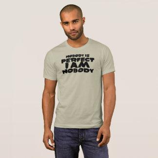 Camiseta Ninguém não é perfeito mim é ninguém t-shirt dos