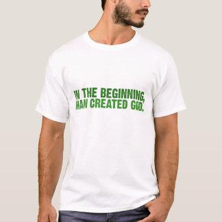 Camiseta No começo, o homem criou o deus