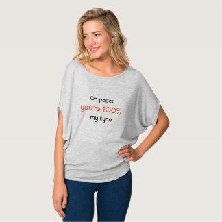 Camiseta No papel você é 100% meu tipo