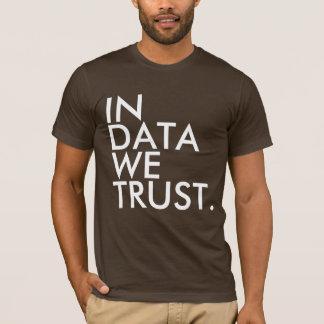 Camiseta Nos dados nós confiamos o t-shirt