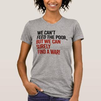 Camiseta Nós não podemos alimentar os pobres mas nós