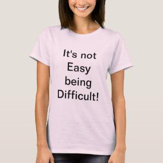 Camiseta Nós não somos fáceis!