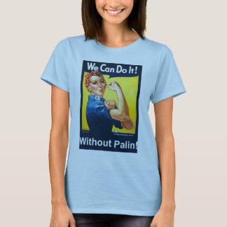 Camiseta Nós podemos fazê-lo!  Sem Palin!