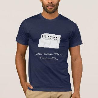 Camiseta Nós somos os robôs…