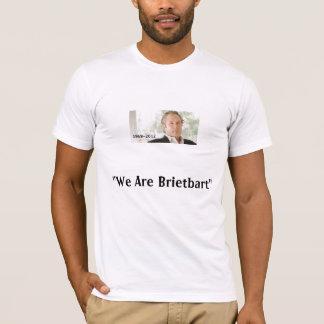"""Camiseta """"Nós somos t-shirt de Breitbart"""""""