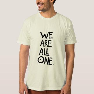 Camiseta NÓS SOMOS TODOS OS UNS T orgânicos dos homens